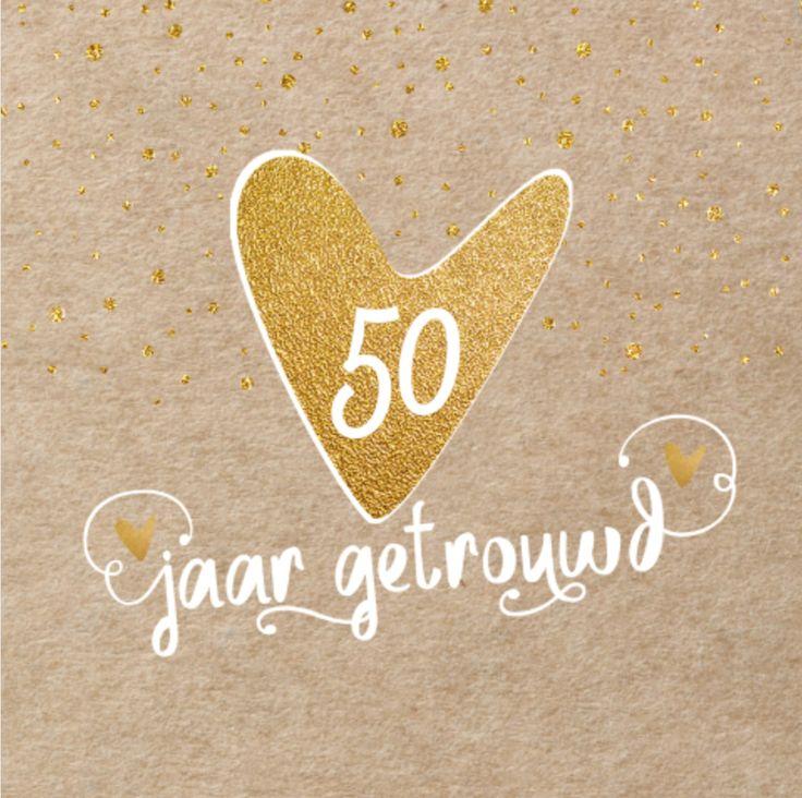 afbeeldingen 50 jarig huwelijk Afbeeldingen Kaarten 50 Jaar Getrouwd   ARCHIDEV afbeeldingen 50 jarig huwelijk