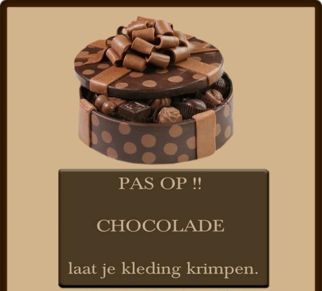 animaatjes-facebook-plaatjes-grappig-humor-pas-op-chocolade-laat-je-kleding-krimpen-414177[1]